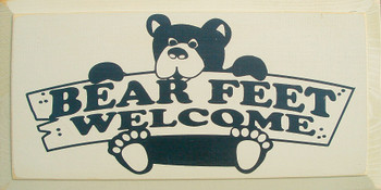 Bear Feet Welcome|Welcome Wood Sign| Sawdust City Wood Signs