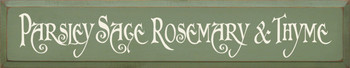 Parsley Sage Rosemary & Thyme |Garden Wood Sign | Sawdust City Wood Signs