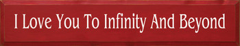 I Love You To Infinity And Beyond |Family Wood Sign| Sawdust City Wood Signs