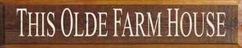 This Olde Farm House |Farm House Wood Sign| Sawdust City Wood Signs