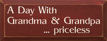 A Day With Grandma & Grandpa...Priceless|Grandparents Wood Sign| Sawdust City Wood Signs