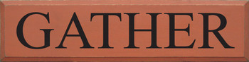 Gather |Gather Wood Sign  | Sawdust City Wood Signs