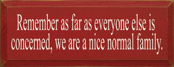 Remember As Far As Everyone Else… |Family Wood Sign| Sawdust City Wood Signs