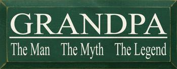 Grandpa - The Man The Myth The Legend|Grandpa Wood Sign| Sawdust City Wood Signs