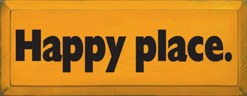 Happy Place |Happy Wood Sign | Sawdust City Wood Signs