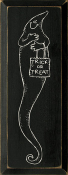 Trick Or Treat With Tall Ghost Picture | Seasonal Wood Sign  | Sawdust City Wood Signs