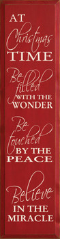At Christmas Time Be Filled With The Wonder Be.. (Vertical) |Christmas Mirical Wood Sign| Sawdust City Wood Signs