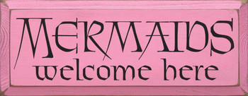 Mermaids Welcome Here  | Wood Sign With Mermaids | Sawdust City Wood Signs