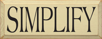 Simplify (large)  | Simple Wood Sign | Sawdust City Wood Signs