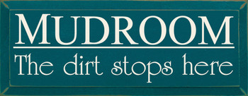 Mudroom - The Dirt Stops Here  | Entryway Wood Sign| Sawdust City Wood Signs