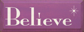 Believe (small)  | Simple Inspirational Wood Sign  | Sawdust City Wood Signs