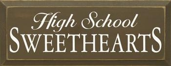 High School Sweethearts  |Romantic Wood Sign| Sawdust City Wood Signs