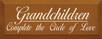 Grandchildren..  | Wood Sign With Love Saying | Sawdust City Wood Signs