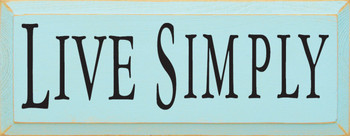 Live Simply   Minimalist Wood Sign  Sawdust City Wood Signs