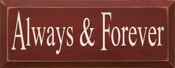 Always & Forever  | Romantic Wood Sign| Sawdust City Wood Signs