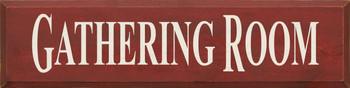 Gathering Room  |Livingroom  Wood Sign | Sawdust City Wood Signs