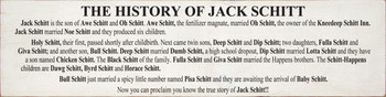 The History Of Jack Schitt  | Funny Wood Sign  | Sawdust City Wood Signs