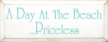 A Day At The Beach...Priceless  | Beach Wood Sign | Sawdust City Wood Signs