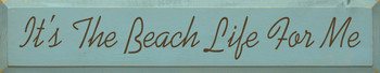 ..For Me |Beach Life Wood Sign  | Sawdust City Wood Signs