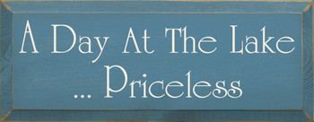 A Day At The Lake...Priceless (small)  |Simple Lake Wood Sign | Sawdust City Wood Signs
