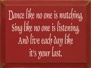 Dance Like No One Is Watching.. (small) | Wood Sign With Inspirational Saying | Sawdust City Wood Signs