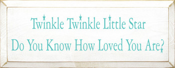 Twinkle Twinkle Little Star.. (small)  | Wood Sign With Famous Lullby | Sawdust City Wood Signs