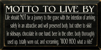 Motto To Live By..  | Funny Wood Sign With Beer and Chocolate | Sawdust City Wood Signs