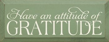 Have An Attitude Of Gratitude |Thankful Wood Sign| Sawdust City Wood Signs