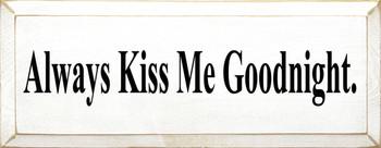 Always Kiss Me Goodnight (small)