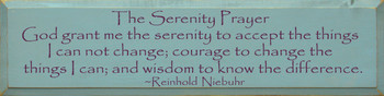 The Serenity Prayer…  - Reinhold Niebuhr  | Wood Sign With Famous Quotes | Sawdust City Wood Signs