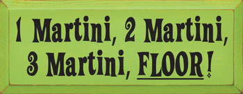 One Martini… Floor!  | Funny Drinking Wood Sign | Sawdust City Wood Signs
