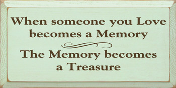 When Someone You Love.. | Family & LoveWood Sign With Famous Quotes | Sawdust City Wood Signs