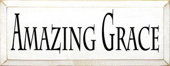 Amazing Grace | Christian Wood Sign| Sawdust City Wood Signs