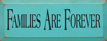 Families Are Forever | Family Wood Sign| Sawdust City Wood Signs