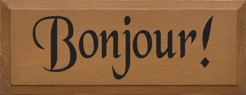 Bonjour | Hello Wood Sign in French | Sawdust City Wood Signs