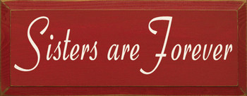 Sisters Are Forever | Wood Sign For Siblings | Sawdust City Wood Signs