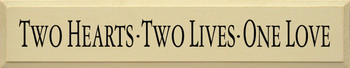 Two Hearts - Two Lives - One Love | Romantic Wood Sign| Sawdust City Wood Signs