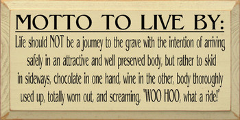 Motto To Live By | Wood Sign With Chocolate And Wine | Sawdust City Wood Signs