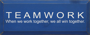 Teamwork.. | Wood Sign With Team Saying | Sawdust City Wood Signs
