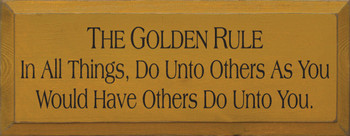 In All Things, Do Unto Others As You Would Have Others Do| Wood Sign with the Golden Rule| Sawdust City Wood Signs