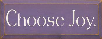 Choose Joy | Wood Sign  | Sawdust City Wood Signs