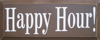 Happy Hour | Drinking Wood Sign | Sawdust City Wood Signs