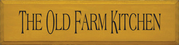 The Old Farm Kitchen |Kitchen  Wood Sign| Sawdust City Wood Signs
