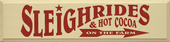 Sleigh Rides And Hot Cocoa On The Farm | Seasonal Wood Sign| Sawdust City Wood Signs