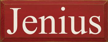 Jenius |Funny Wood Sign| Sawdust City Wood Signs