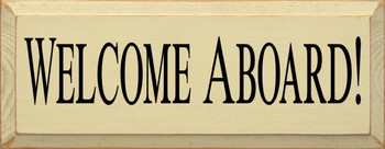 Welcome Aboard! | Boat Wood Sign| Sawdust City Wood Signs