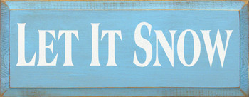Let It Snow (small) | Seasonal Wood Sign| Sawdust City Wood Signs