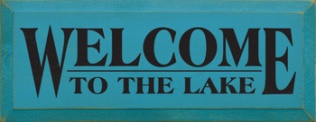 Welcome To The..| Lake Wood Sign| Sawdust City Wood Signs