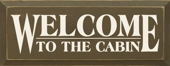 Welcome To The..| Cabin Wood| Sawdust City Wood Signs