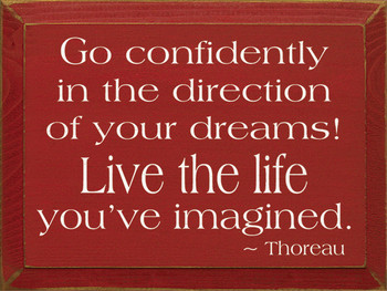Go Confidently In The Direction.. - Thoreau | Wood Sign With Famous Quotes | Sawdust City Wood Signs